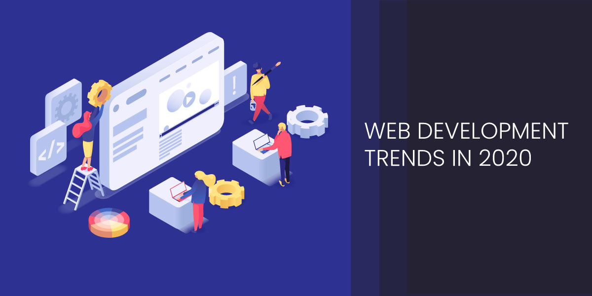 Web Development trends 2020